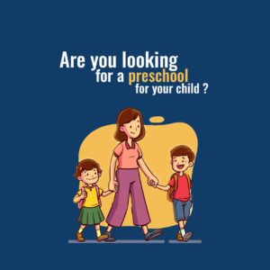 Are You Looking For A Preschool For Your Child?