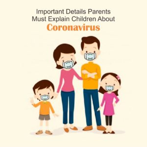 COVID-19: Important Details Parents Must Explain Children About Coronavirus